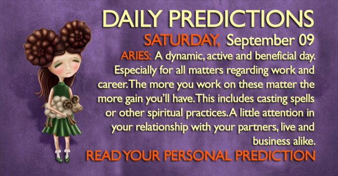Daily Predictions for Saturday, 9 September 2017