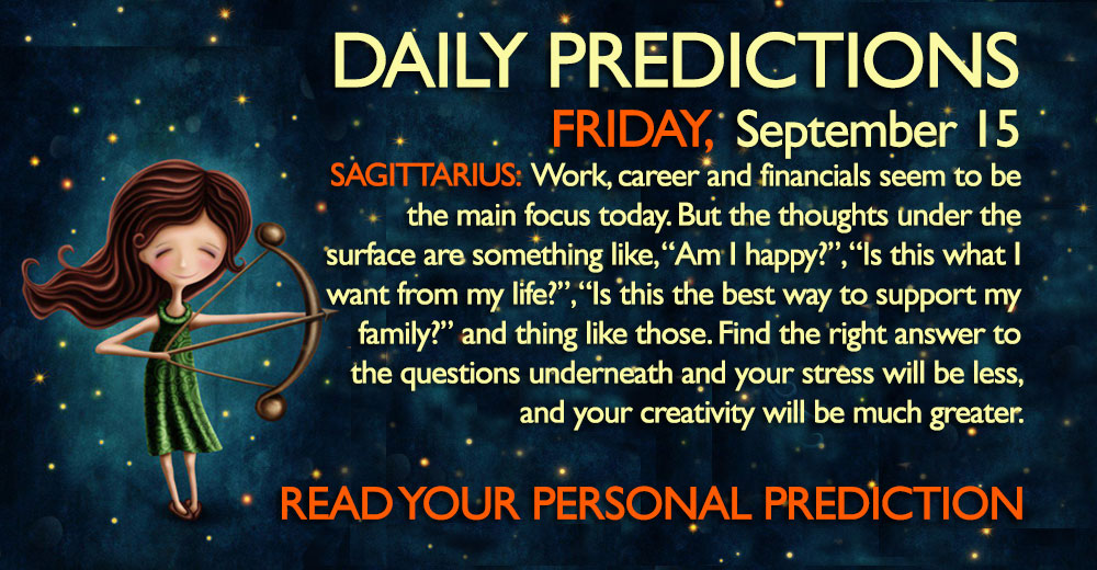 Daily Predictions for Friday, 15 September 2017