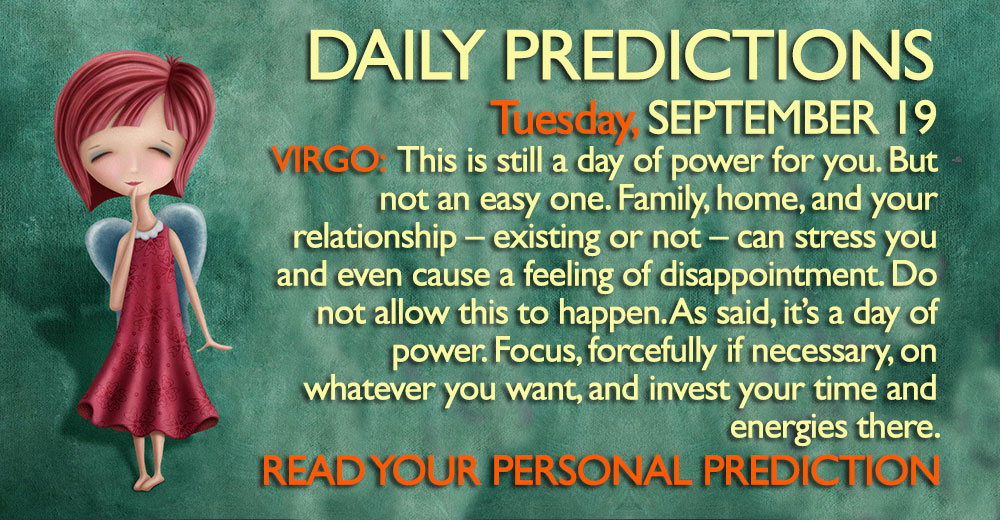 Daily Predictions for Tuesday, 19 September 2017