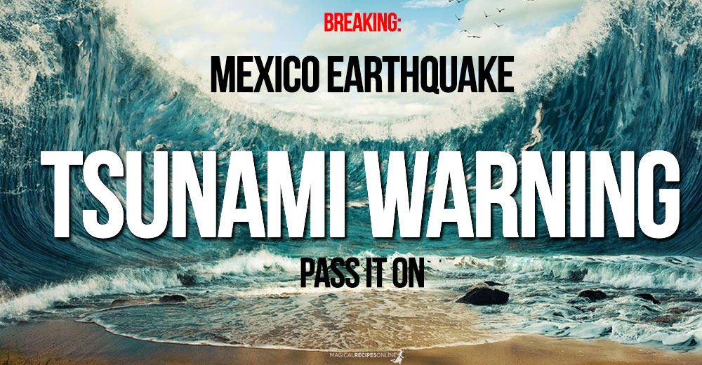 Breaking: Mexico deadly Earthquake 8,2 - Tsunami Warning
