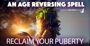 Reclaim your Puberty – An age reversing spell