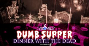 The Dumb Supper, A Supper in Silence for Halloween