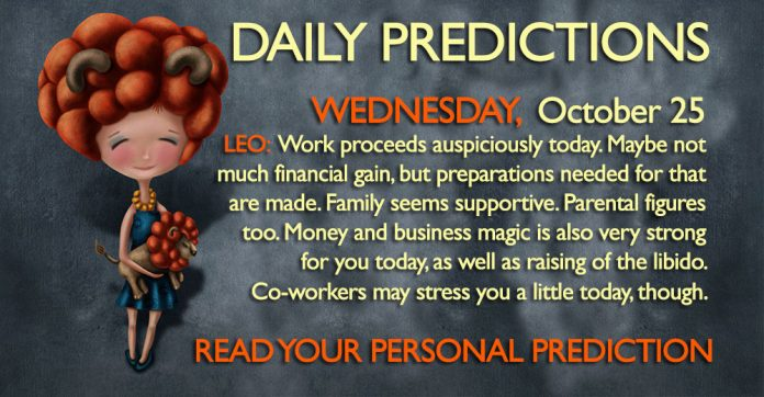 Daily Predictions for Wednesday, 25 October 2017