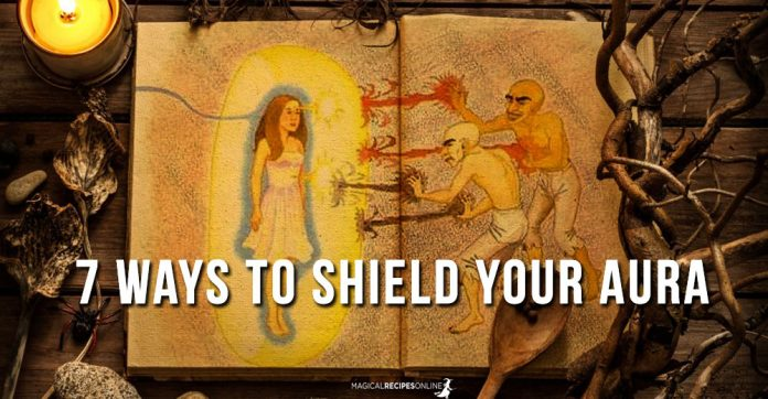 7 Ways to Shield your Aura