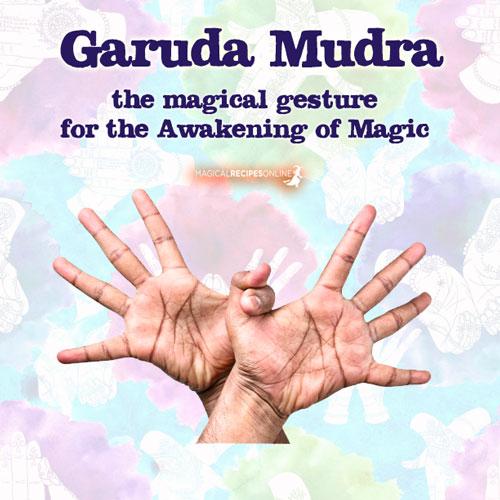 1. The Garuda Mudra (aka Eagle Mudra) : the Awakening Mudra