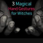 3 Hand Gestures - Mudras for Magic