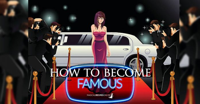 How to become Famous