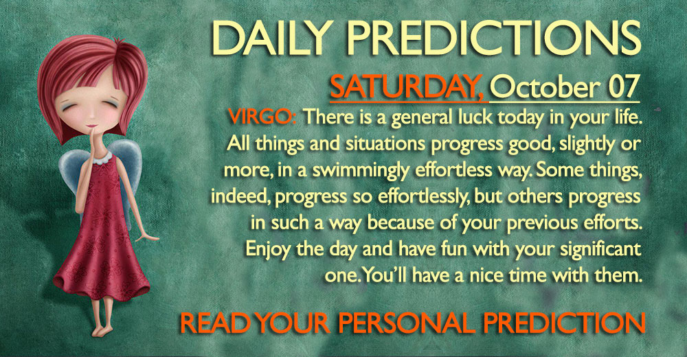 Daily Predictions for Saturday, 7 October 2017