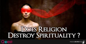Does Religion Destroy Spirituality?
