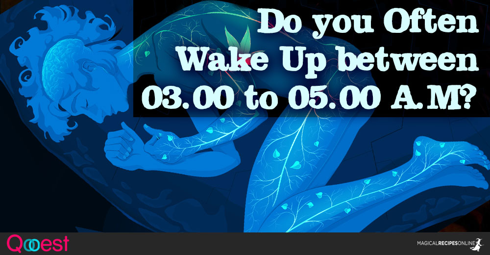 Do you Often Wake Up between 03.00 to 05.00 A.M?