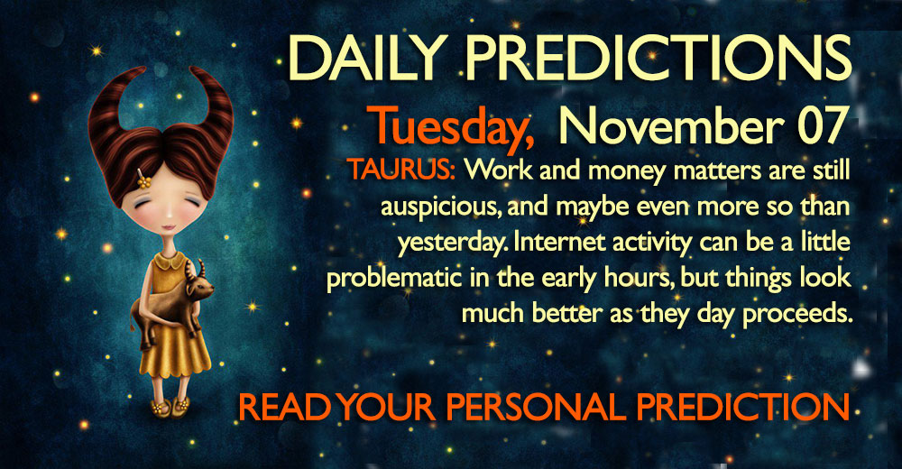 Daily Predictions for Tuesday, 07 November 2017