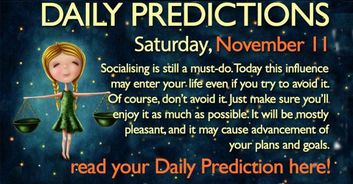 Daily Predictions for Saturday, 11 November 2017