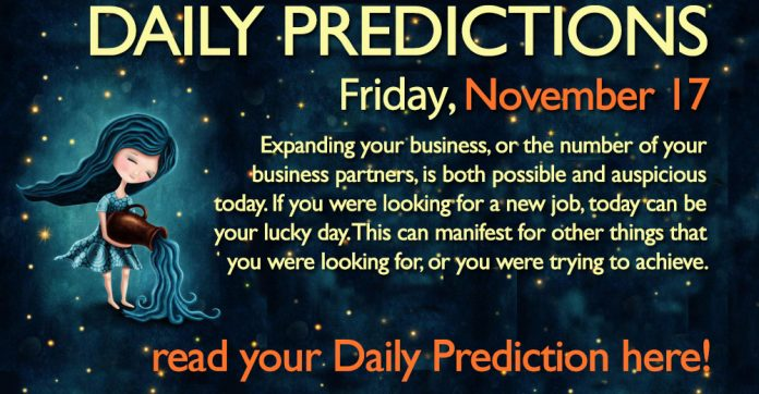 Daily Predictions for Friday, 17 November 2017