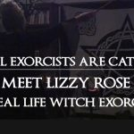 Not ALL Exorcists are Catholics. Meet a Real Life Witch Exorcist. Lizzy Rose.