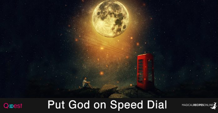 Put God on Speed Dial