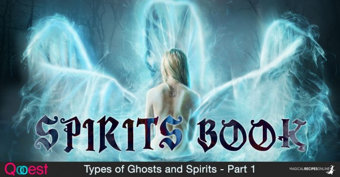 Spirits Book - Types of Ghosts and Spirits - Part 1