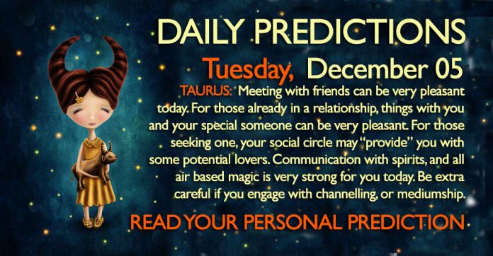Daily Predictions for Tuesday, 05 December 2017