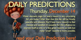 Daily Predictions for Thursday, 14 December 2017