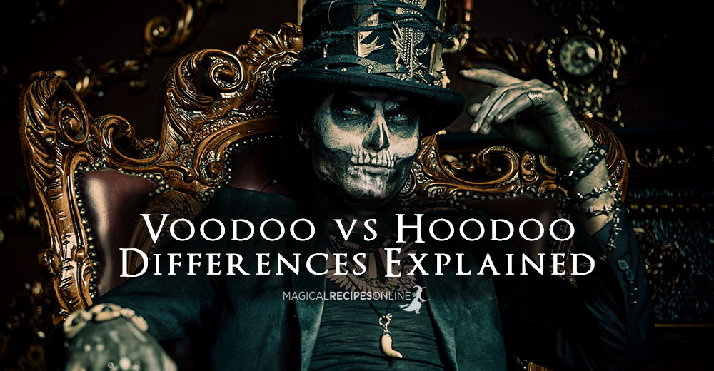 Voodoo vs Hoodoo - Differences Explained