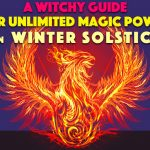 A Witchy Guide for Unlimited Magic Power on Winter Solstice