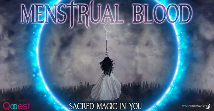 Menstrual Blood - Sacred Magic in You