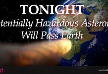 'Potentially Hazardous Asteroid' Will Pass Earth Tonight