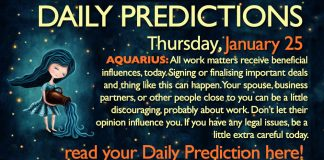 Daily Predictions for Thursday, 25 January 2018