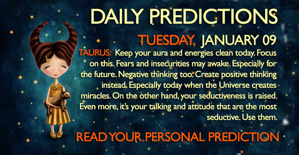 Daily Predictions for Tuesday, 09 January 2018