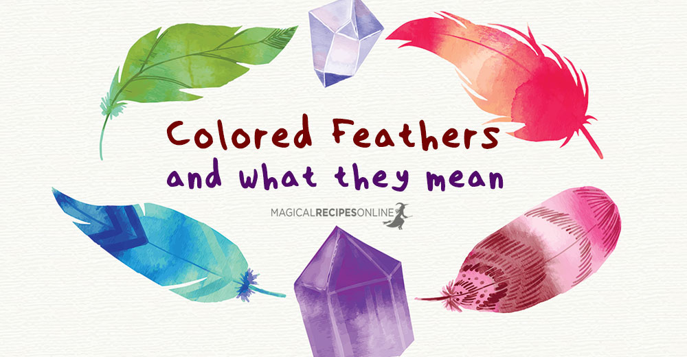 Finding Colored Feathers And Their Meanings Magical Recipes Online