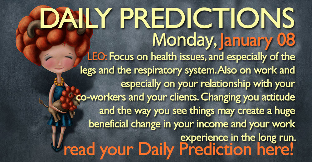 Daily Predictions for Monday, 08 January 2018