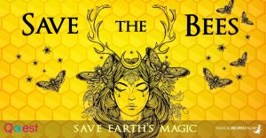 Save the Bees – Save Earth's Magic