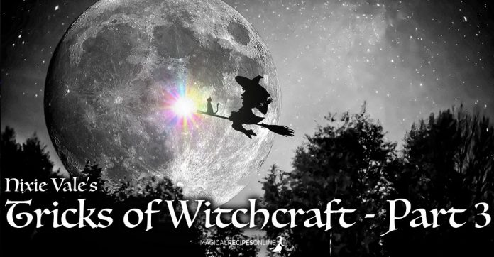 Hints, Tips & Tricks of Witchcraft, Spirituality & Paganism - Part 3