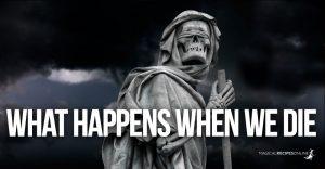 What Happens When We Die – Death is a Portal