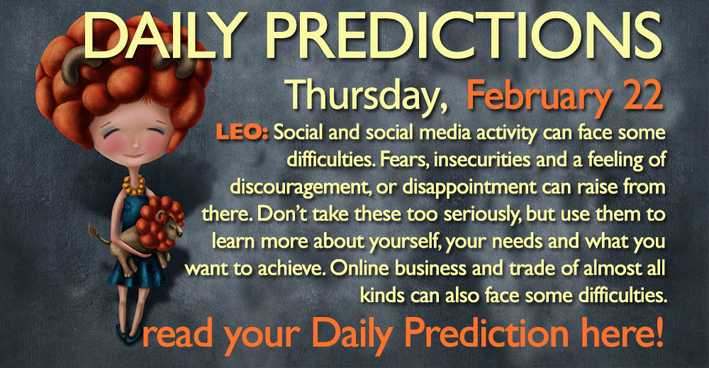 Daily Predictions for Thursday, 22 February 2018