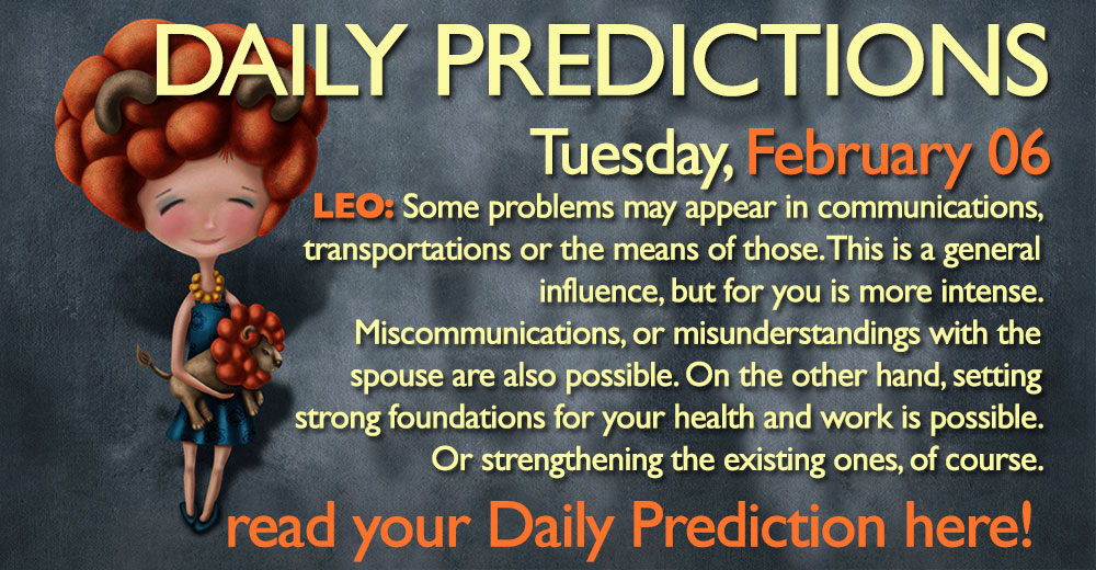Daily Predictions for Tuesday, 6 February 2018