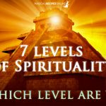 7 Levels of Spirituality - Where Are You?
