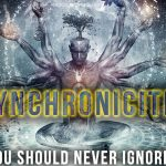 7 Synchronicities & Why You Should NEVER Ignore them!