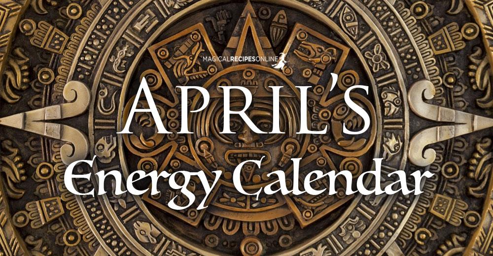 April's Energy Calendar