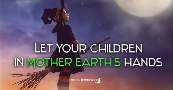 Let your children in Mother Earth's hands