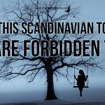 In this Scandinavian Town you are forbidden to Die