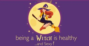 Being a witch is healthy (and sexy!)
