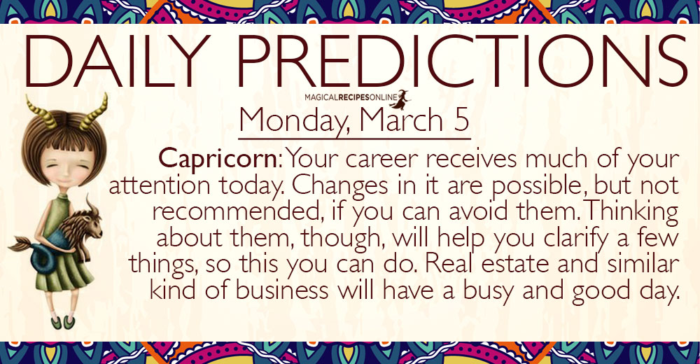 Daily Predictions for Monday, 5 March 2018