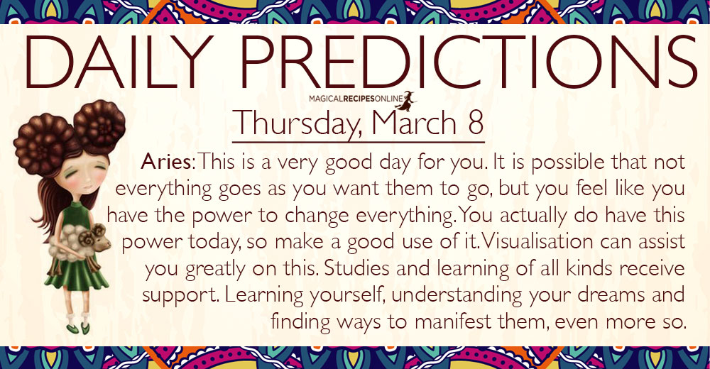 Daily Predictions for Thursday, 8 March 2018