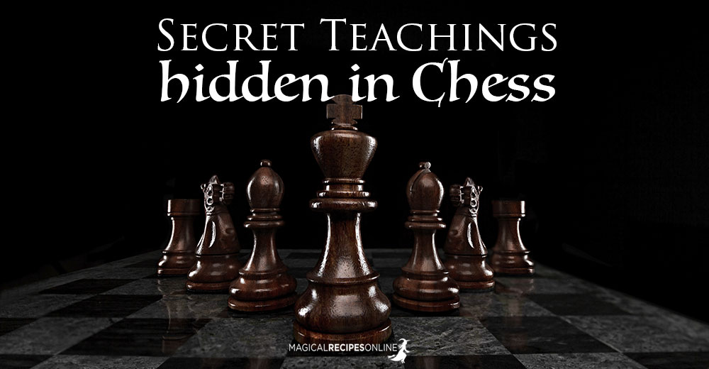 Secret Teachings hidden in Chess