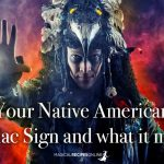 Your Native American Zodiac Sign