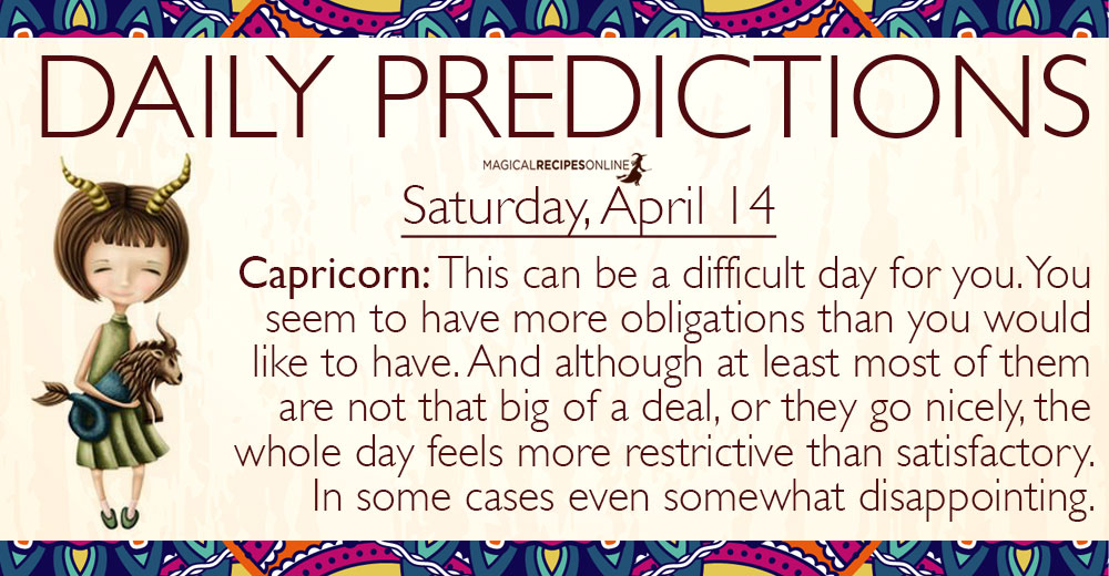 Daily Predictions for Saturday, 14 April 2018