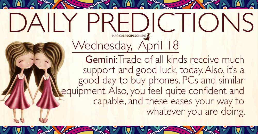 Daily Predictions for Wednesday, 18 April 2018
