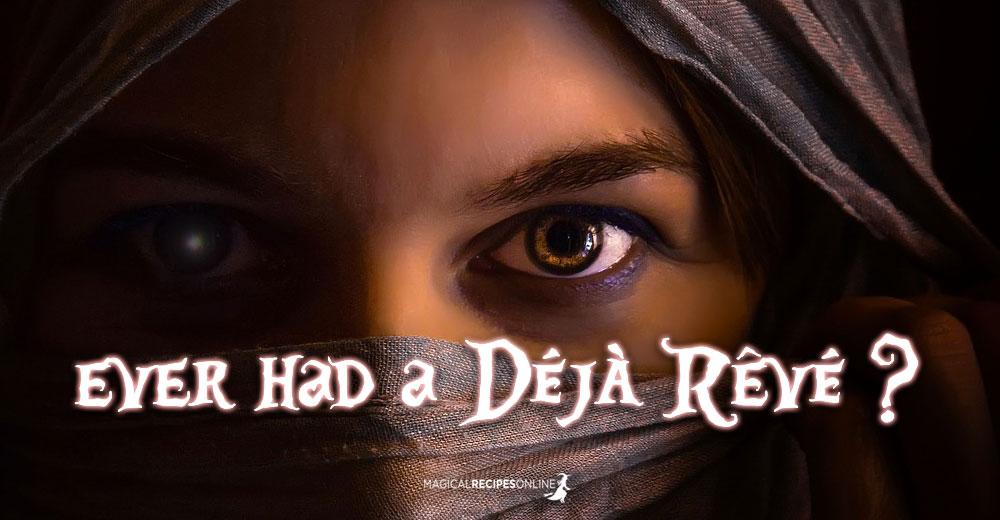 If Déjà Vu is weird, then Déjà Rêvé is creepy!