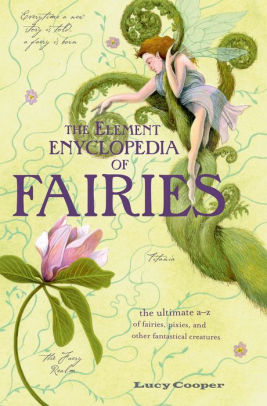 Element Encyclopedia of Fairies