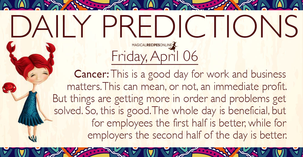 Daily Predictions for Friday, 6 April 2018